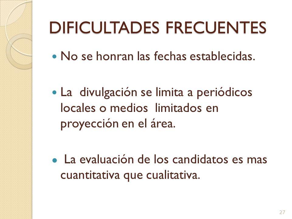 DIFICULTADES FRECUENTES Se elaboran equivalencias de los criterios en la convocatoria durante el proceso, para un candidato.