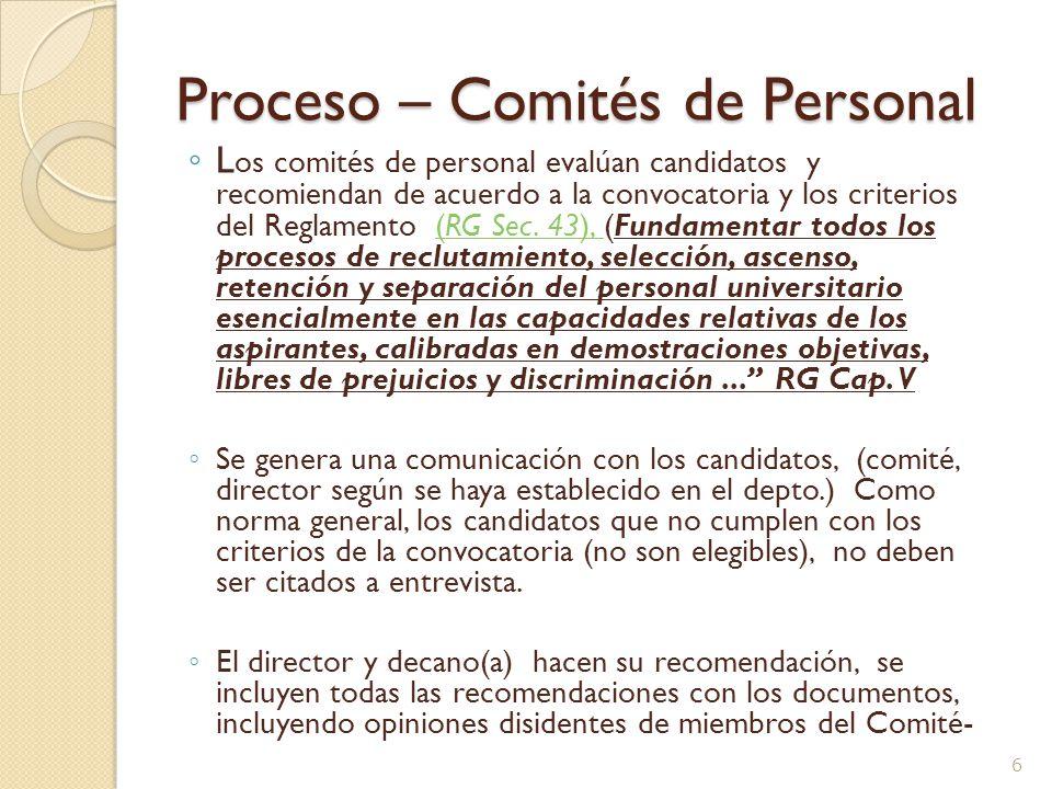 Proceso de Amplia Divulgación La Facultad o Escuela divulga la convocatoria ampliamente, y así hace que las oportunidades estén asequibles a todos los que cualifican y están interesados RG Cap.V Circular 3, 2003-2004 DAA 5