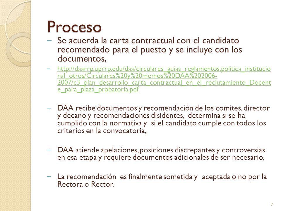 Proceso – Comités de Personal ◦ L os comités de personal evalúan candidatos y recomiendan de acuerdo a la convocatoria y los criterios del Reglamento (RG Sec.