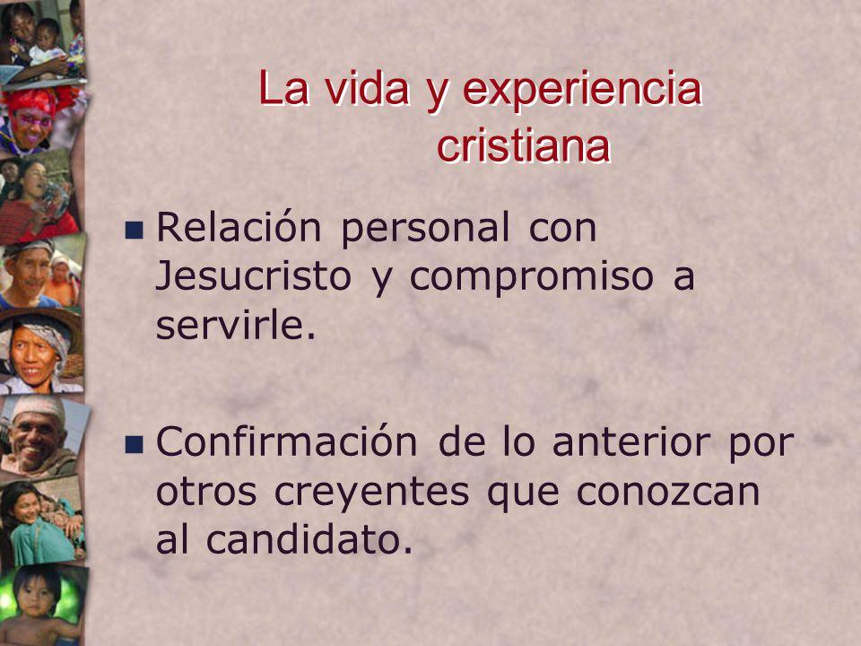 La vida y experiencia cristiana Relación personal con Jesucristo y compromiso a servirle.