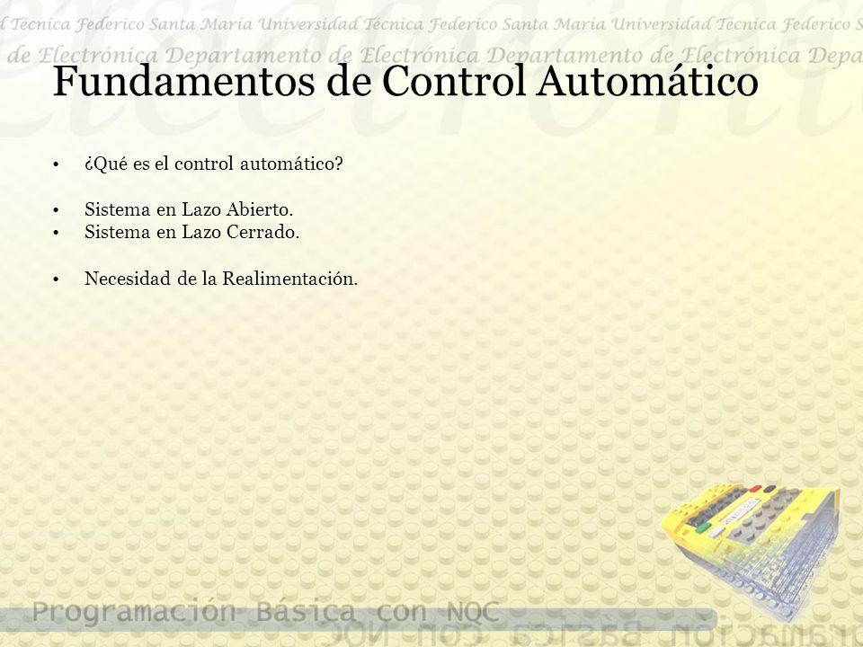 Fundamentos de Control Automático ¿Qué es el control automático.