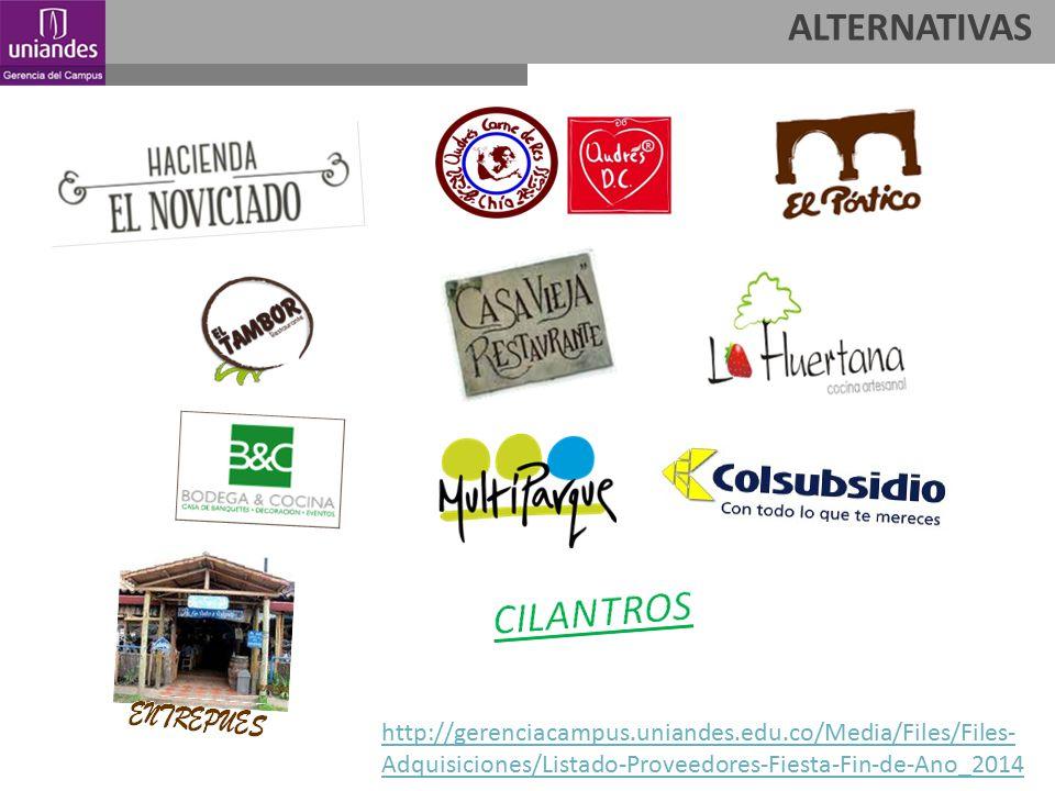 ALTERNATIVAS http://gerenciacampus.uniandes.edu.co/Media/Files/Files- Adquisiciones/Listado-Proveedores-Fiesta-Fin-de-Ano_2014