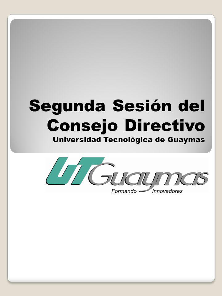 Segunda Sesión del Consejo Directivo Universidad Tecnológica de Guaymas