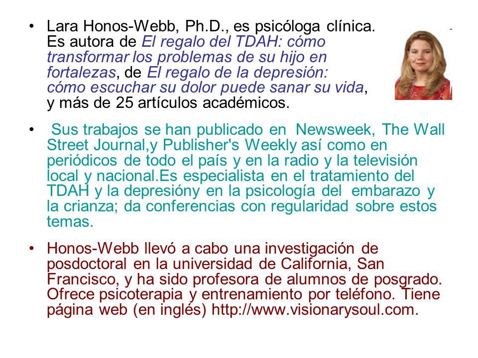 Lara Honos-Webb, Ph.D., es psicóloga clínica.