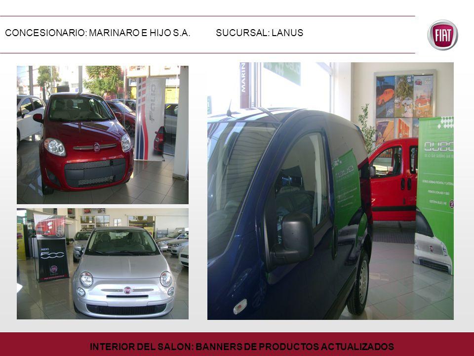 CONCESIONARIO: MARINARO E HIJO S.A.SUCURSAL: LANUS INTERIOR DEL SALON: BANNERS DE PRODUCTOS ACTUALIZADOS