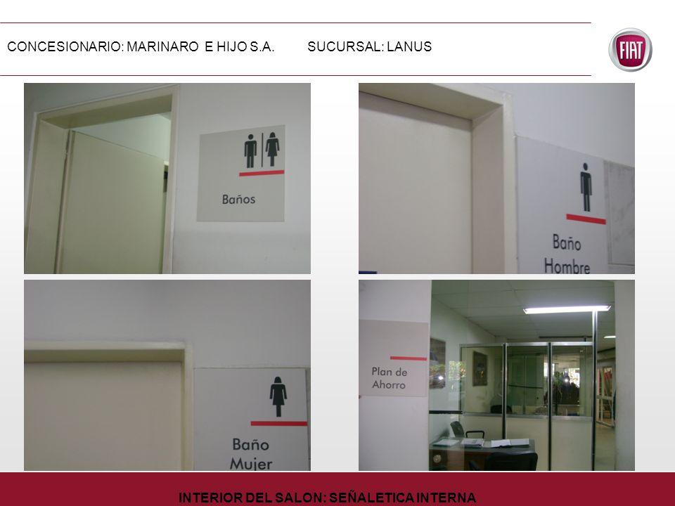 CONCESIONARIO: MARINARO E HIJO S.A.SUCURSAL: LANUS INTERIOR DEL SALON: SEÑALETICA INTERNA