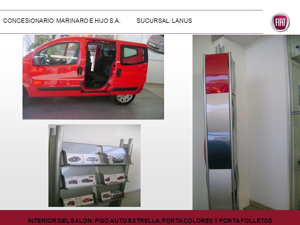 CONCESIONARIO: MARINARO E HIJO S.A.SUCURSAL: LANUS INTERIOR DEL SALON: PISO AUTO ESTRELLA, PORTA COLORES Y PORTA FOLLETOS