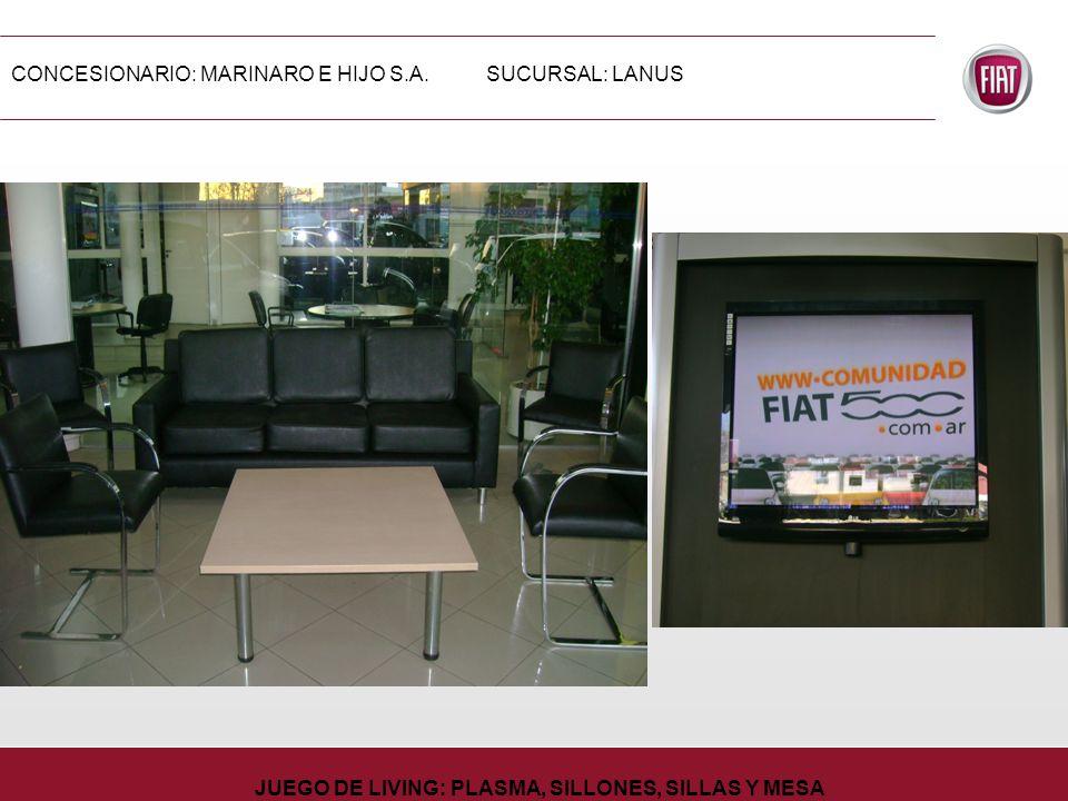CONCESIONARIO: MARINARO E HIJO S.A.SUCURSAL: LANUS JUEGO DE LIVING: PLASMA, SILLONES, SILLAS Y MESA