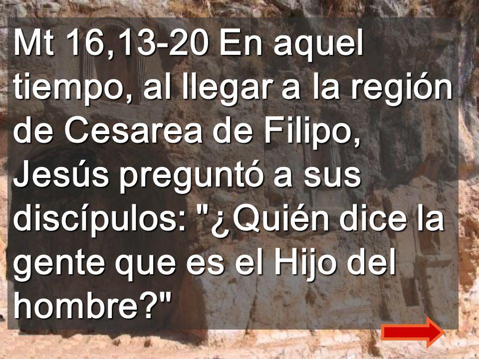 El evangelio de hoy nos hace descubrir quién es Jesús y lo que debemos ser nosotros Excavaciones de Cesarea