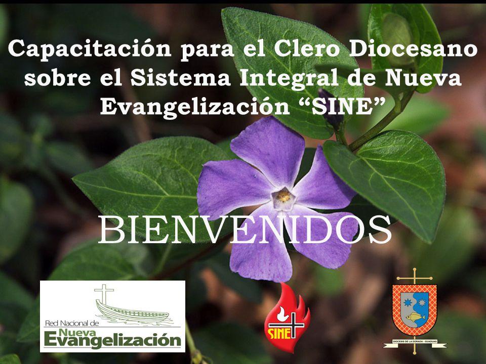Capacitación para el Clero Diocesano sobre el Sistema Integral de Nueva Evangelización SINE BIENVENIDOS