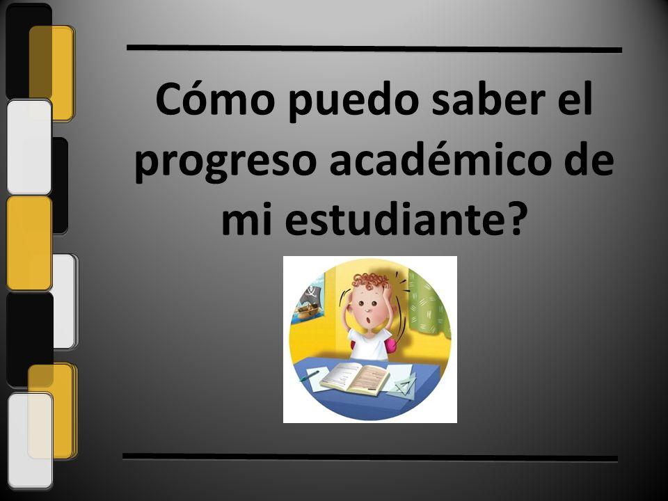 Cómo puedo saber el progreso académico de mi estudiante