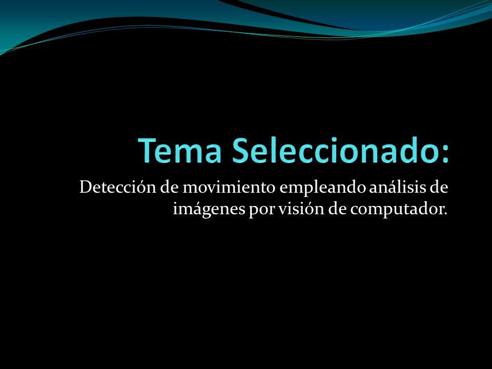 Detección de movimiento empleando análisis de imágenes por visión de computador.