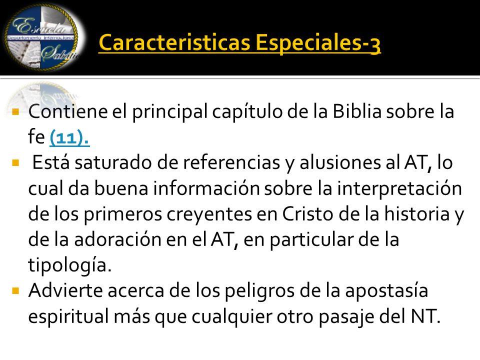  Contiene el principal capítulo de la Biblia sobre la fe (11).(11).