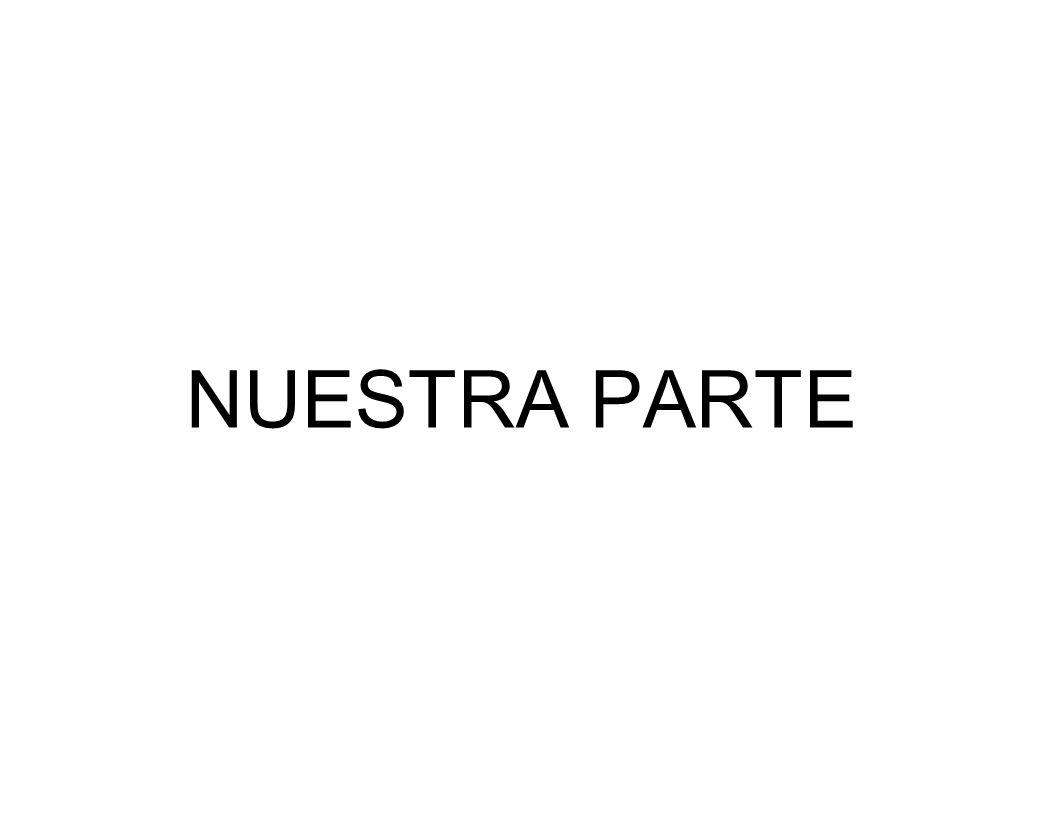 NUESTRA PARTE
