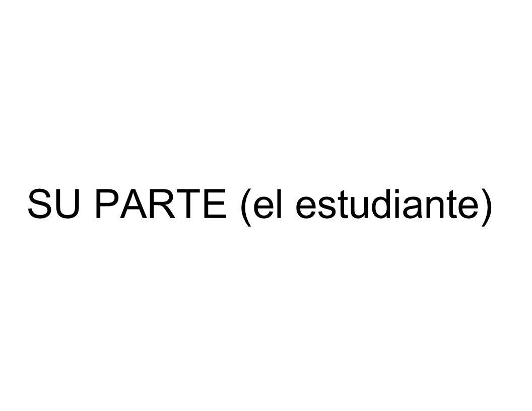 SU PARTE (el estudiante)