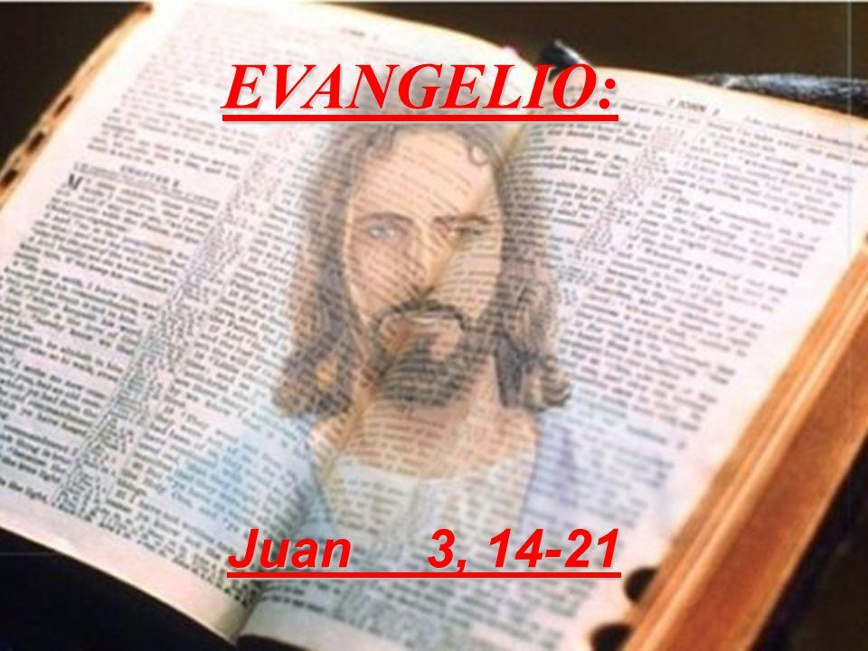 EVANGELIO: Juan 3, 14-21