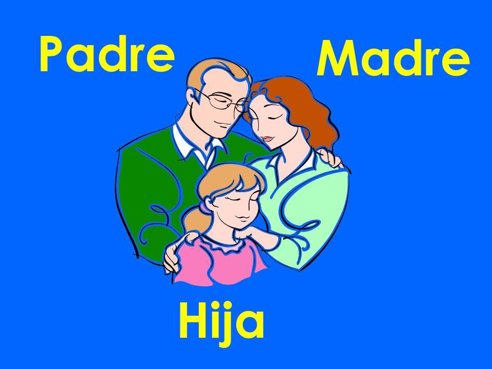 Padre Madre Hija