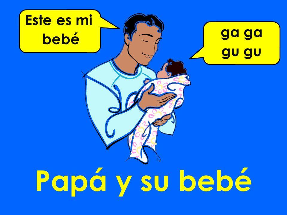 Papá y su bebé ga gu Este es mi bebé