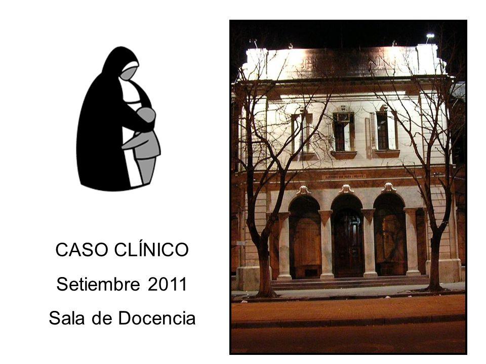 CASO CLÍNICO Setiembre 2011 Sala de Docencia