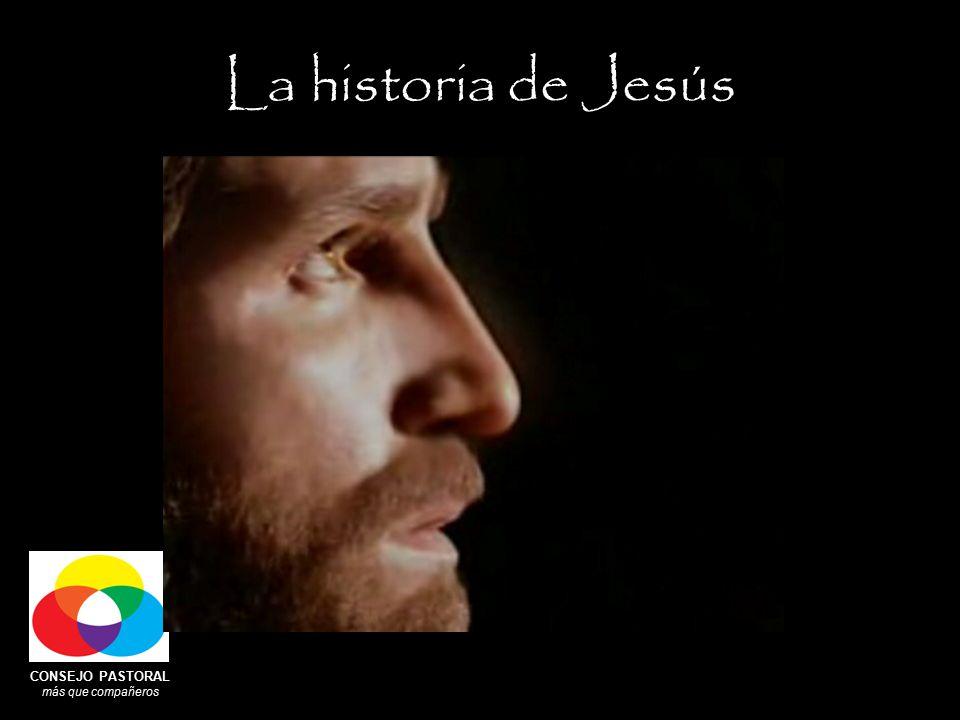 CONSEJO PASTORAL más que compañeros La historia de Jesús
