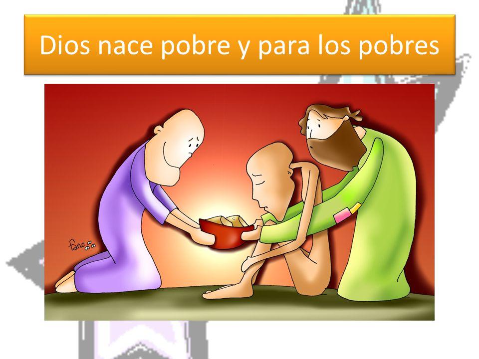 Dios nace pobre y para los pobres