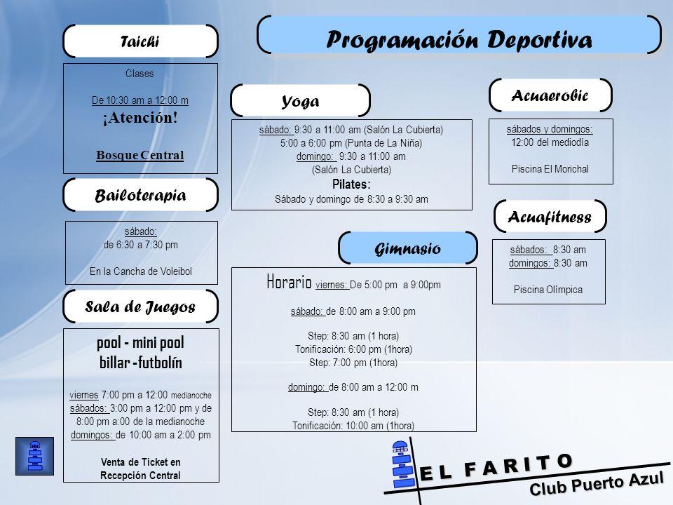 Club Puerto Azul E L F A R I T O Programación Deportiva Clases De 10:30 am a 12:00 m ¡Atención.