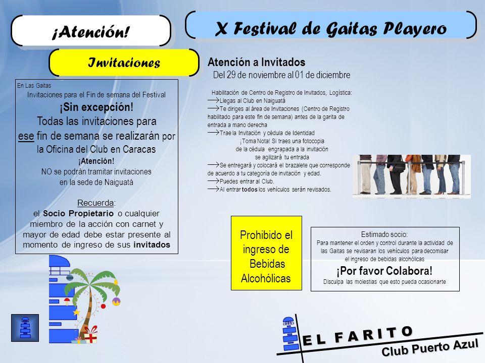 Club Puerto Azul E L F A R I T O X Festival de Gaitas Playero ¡Atención.