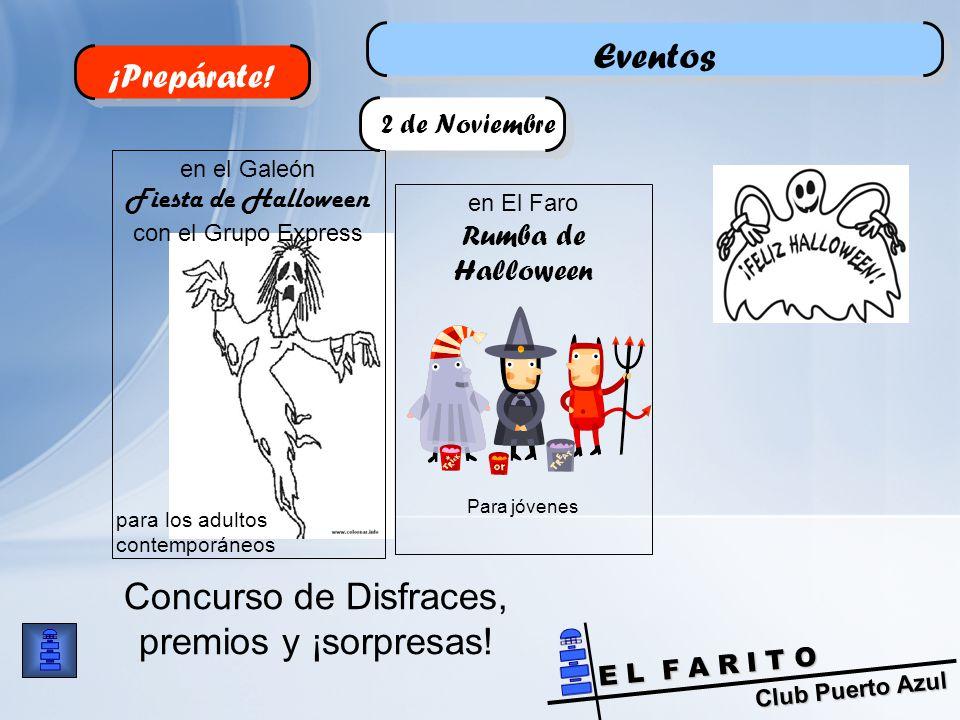 Club Puerto Azul E L F A R I T O Eventos ¡Prepárate.