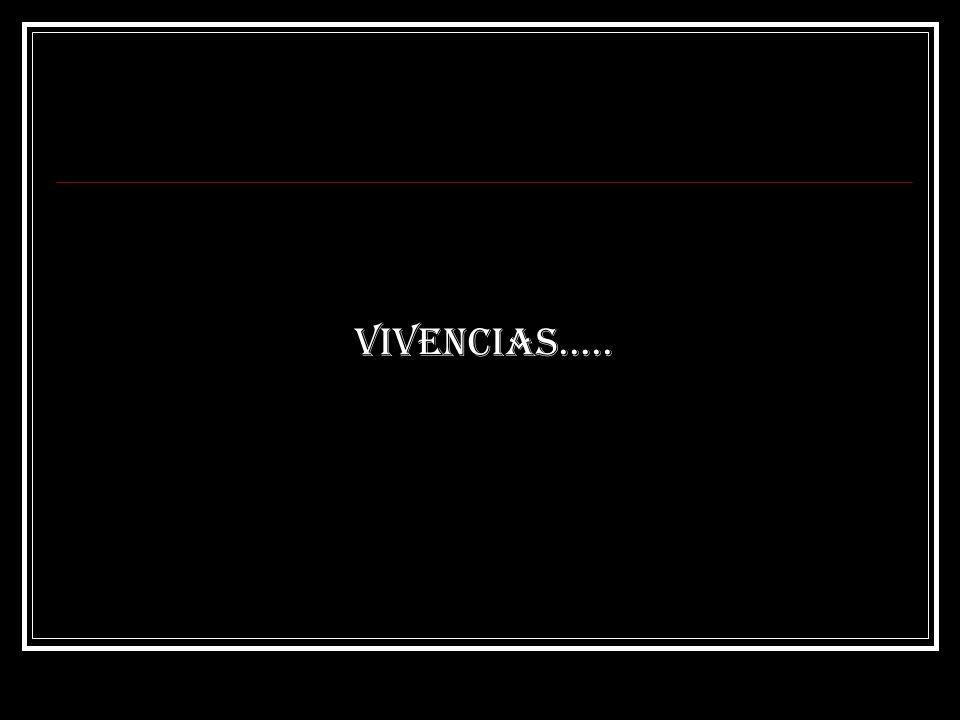 Vivencias…..