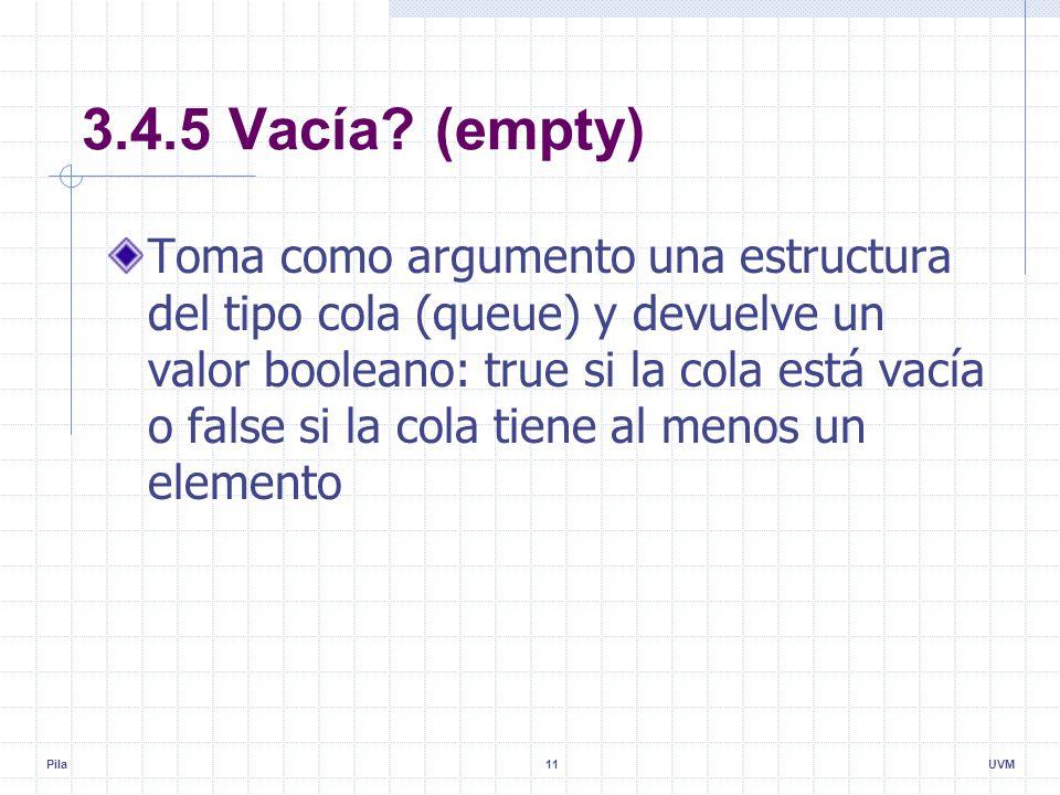 Pila11UVM 3.4.5 Vacía.