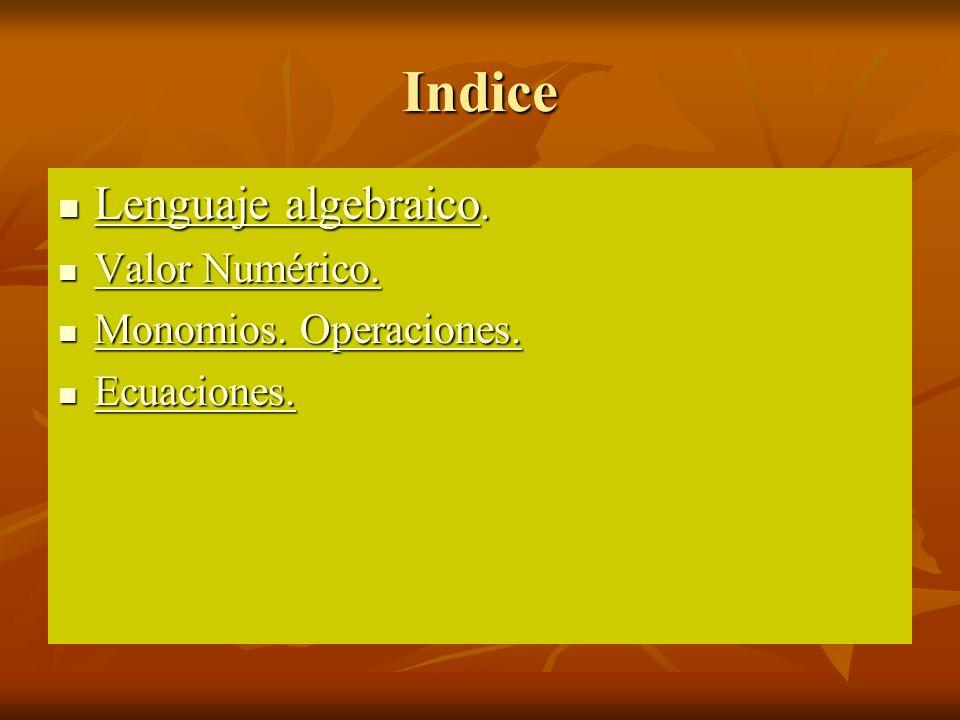 Indice Lenguaje algebraico.Lenguaje algebraico.