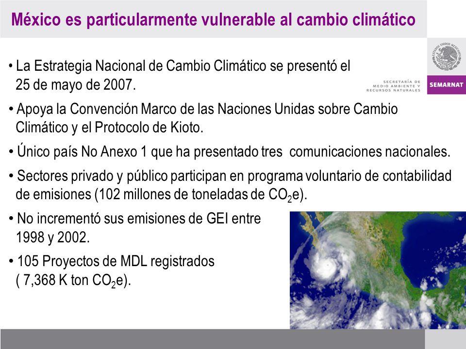 México es particularmente vulnerable al cambio climático La Estrategia Nacional de Cambio Climático se presentó el 25 de mayo de 2007.