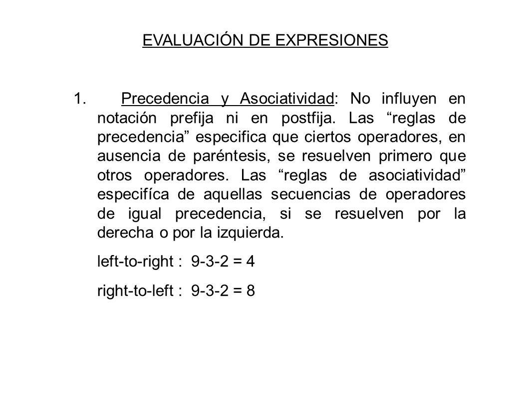 EVALUACIÓN DE EXPRESIONES 1.