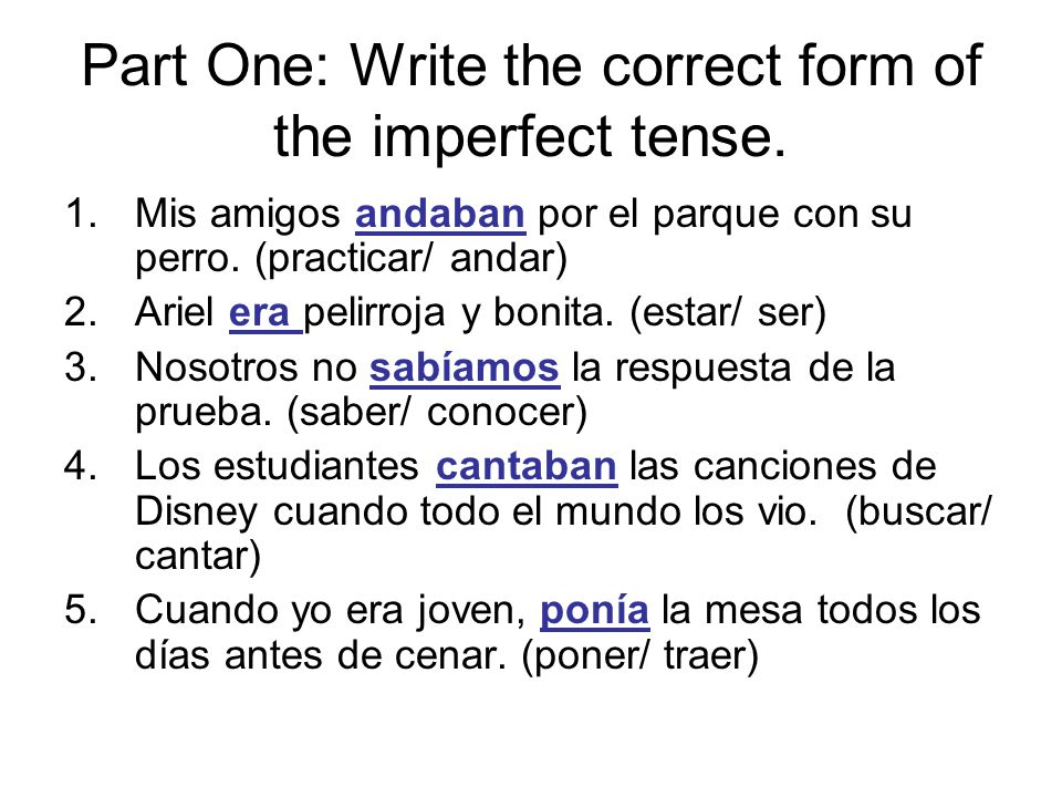 Part One: Write the correct form of the imperfect tense.