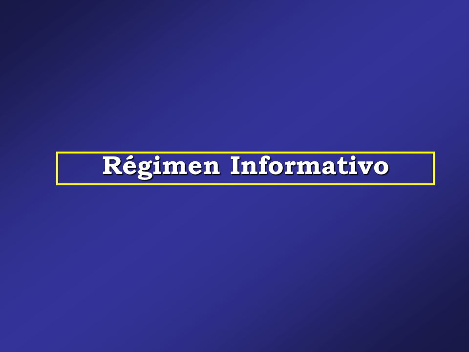 Régimen Informativo
