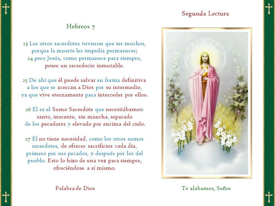 23 Los otros sacerdotes tuvieron que ser muchos, porque la muerte les impedía permanecer; 24 pero Jesús, como permanece para siempre, posee un sacerdocio inmutable.