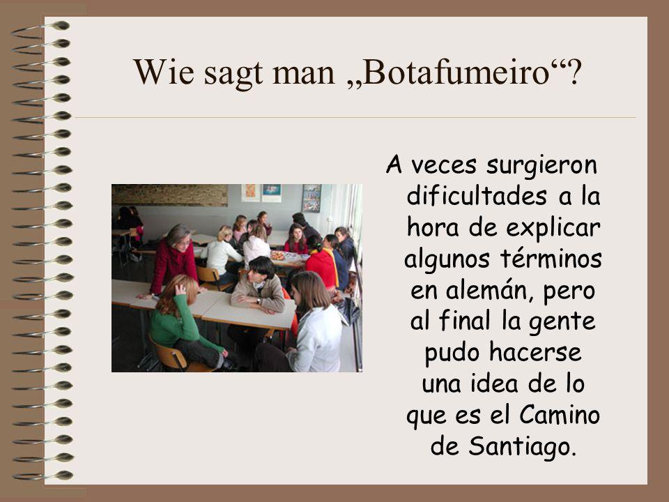 """Wie sagt man """"Botafumeiro ."""