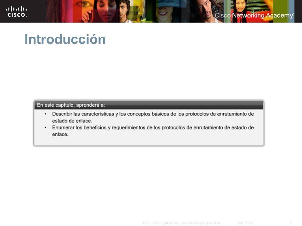 3 © 2007 Cisco Systems, Inc. Todos los derechos reservados.Cisco Public Introducción