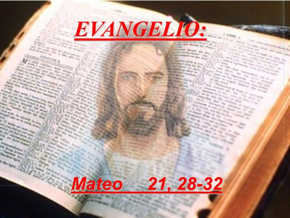 EVANGELIO: Mateo 21, 28-32