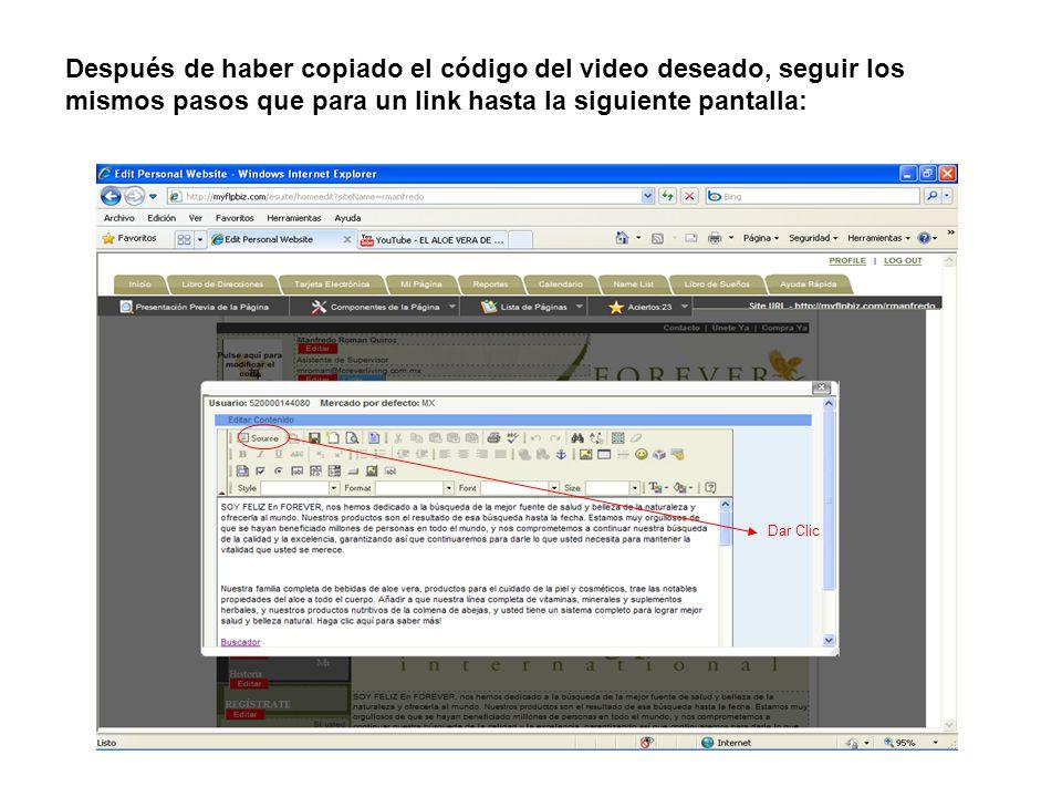 Después de haber copiado el código del video deseado, seguir los mismos pasos que para un link hasta la siguiente pantalla: Dar Clic