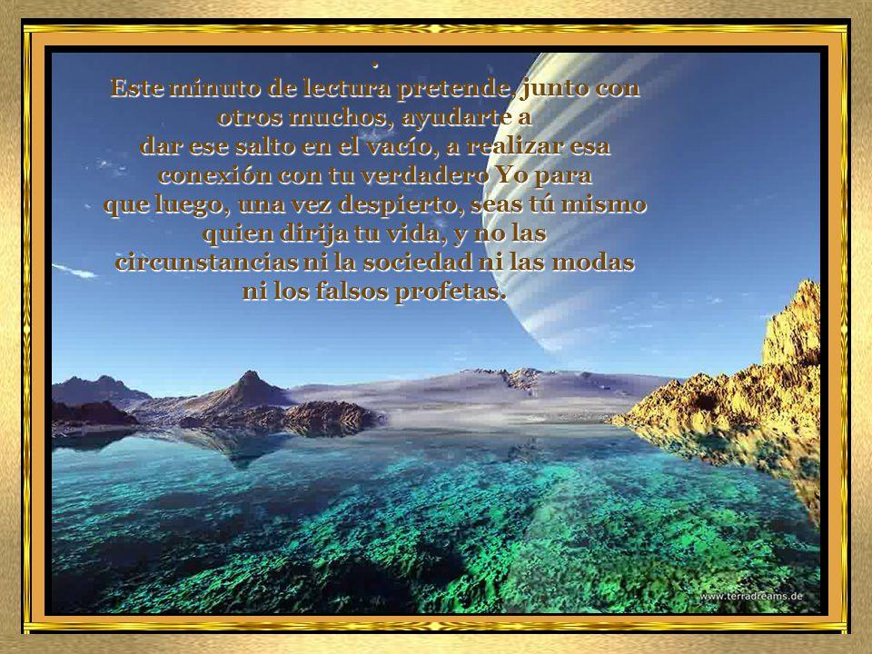 A todos nos hace mucha falta hoy ese parón en la vida, ese cambio de ritmo y ese robustecimiento espiritual para ver luz en el oscuro túnel en que la sociedad, sin más brújula que la materia y los sentidos y, por tanto, los deseos, ha convertido la existencia.