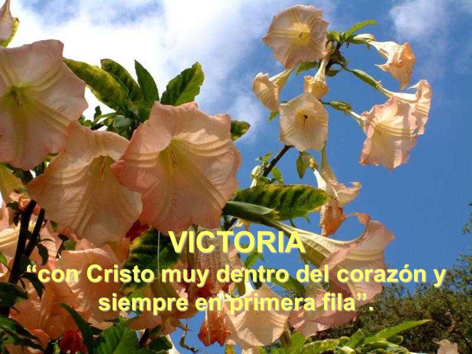VICTORIA, maestra de cuerpo entero , mujer fiel a la fe recibida hasta el martirio,