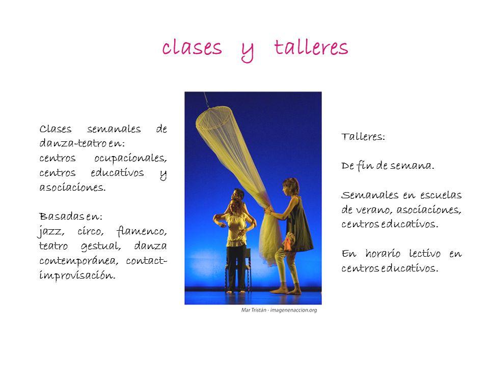 clases y talleres Talleres: De fin de semana.
