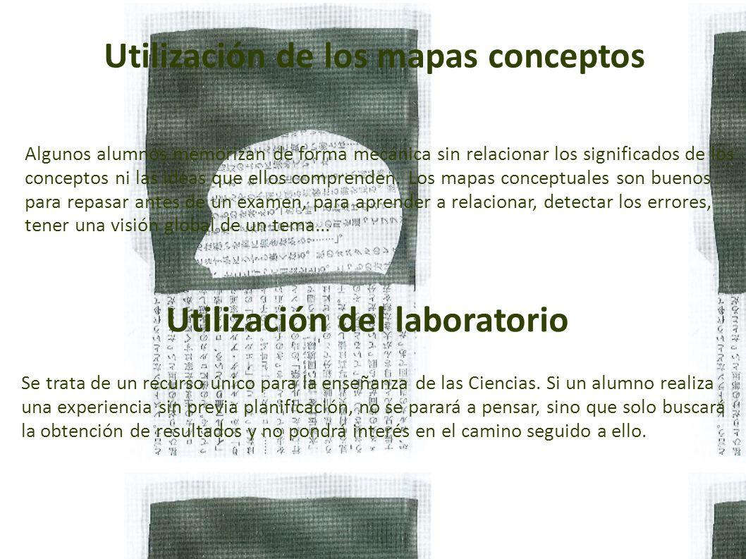 Utilización del laboratorio Se trata de un recurso único para la enseñanza de las Ciencias.