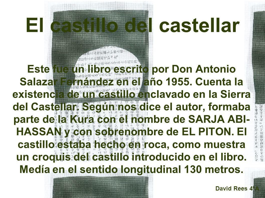 El castillo del castellar Este fue un libro escrito por Don Antonio Salazar Fernández en el año 1955.