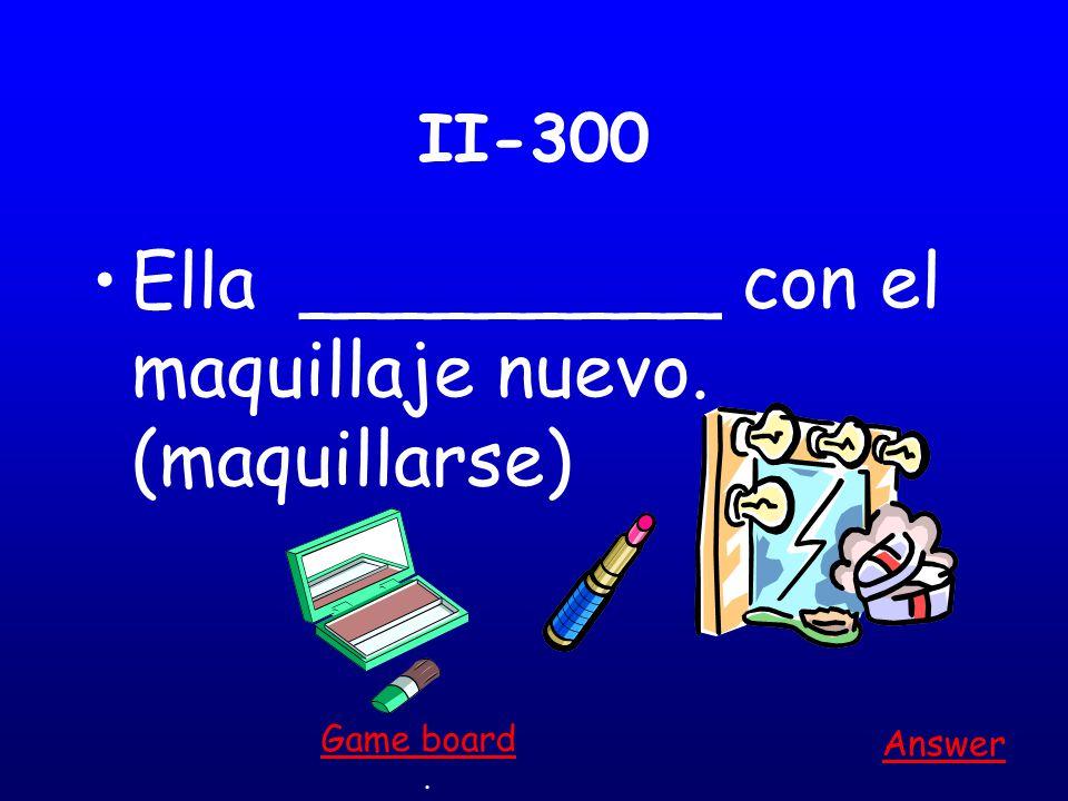 II-200 Yo ___________ a las 5. (levantarse) Answer. Game board