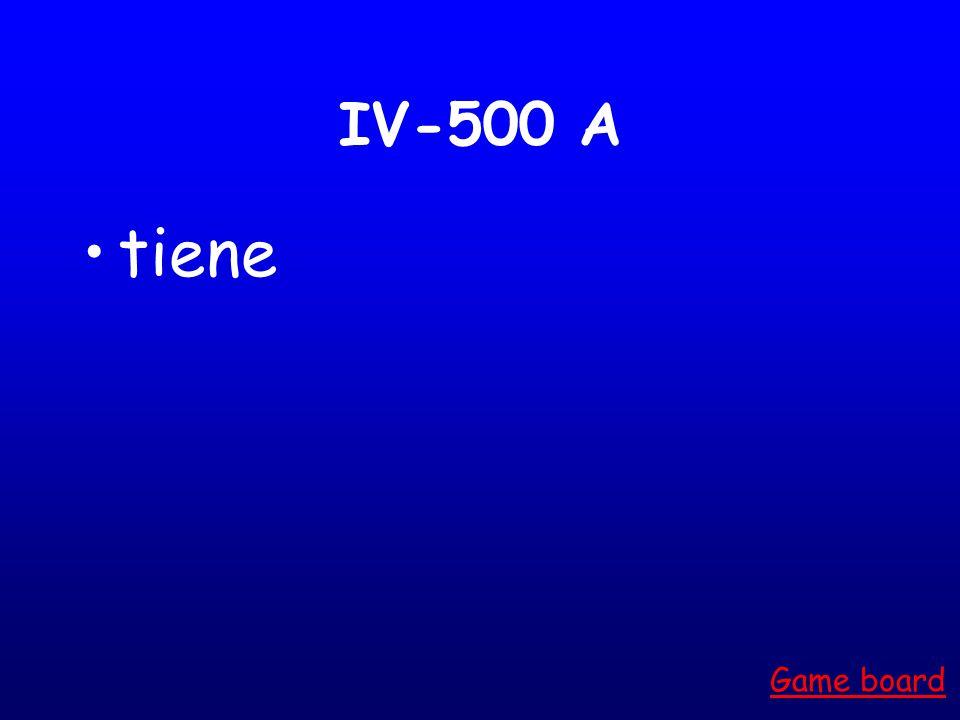 IV-400 A Se sienten Están Game board