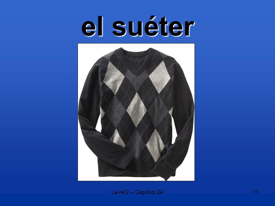 Level 2 -- Capítulo 2A11 el suéter