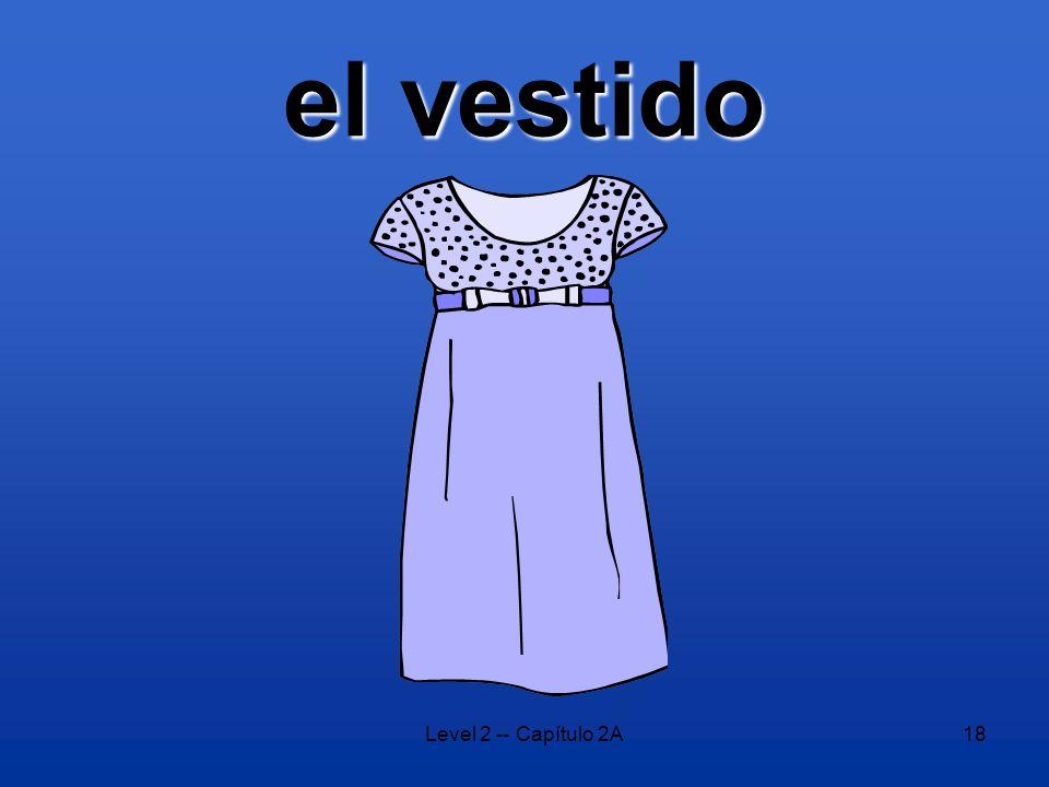 Level 2 -- Capítulo 2A18 el vestido