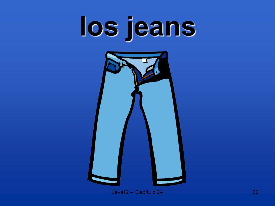 Level 2 -- Capítulo 2A22 los jeans